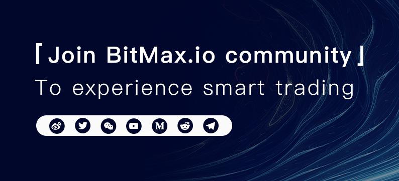Bitmax.io community